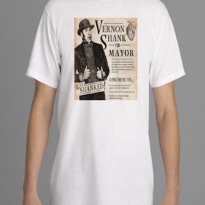 Shank For Mayor t-shirt: Unisex